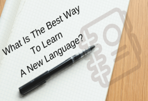 8 Best Way To Learn A New Language