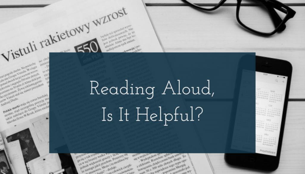 Reading Aloud, Is It Helpful_
