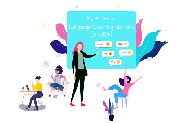 Read more about the article My 5 Years Language Learning Journey [15 Q&A]